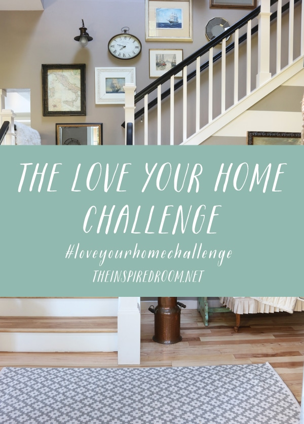 The Love Your Home Challenge