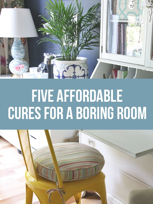 5 Affordable Cures for a Boring Room