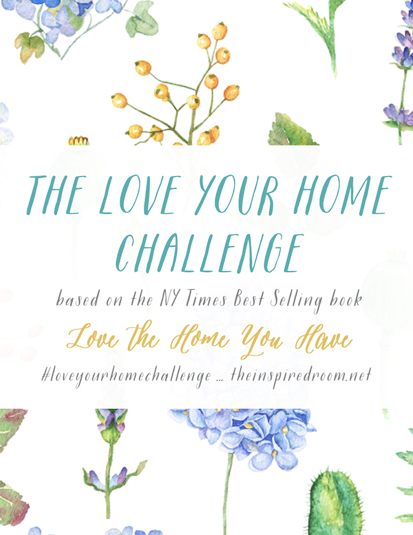 The Love Your Home Challenge Week Four {Spring 2016}
