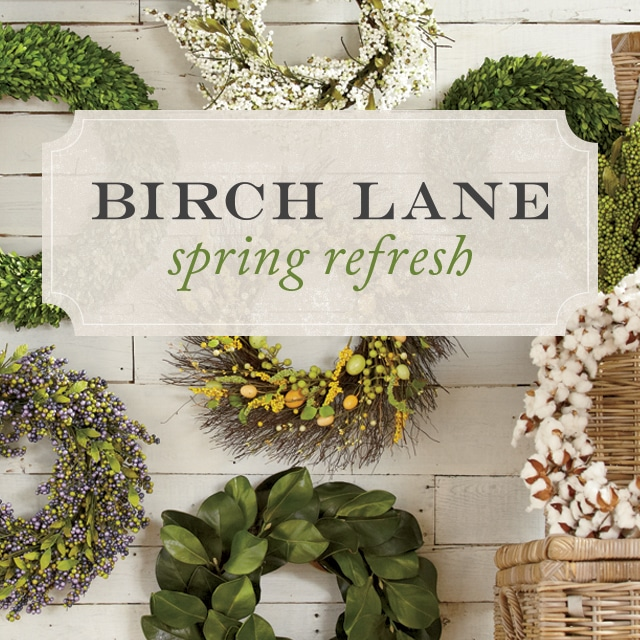 A Spring Refresh with Birch Lane
