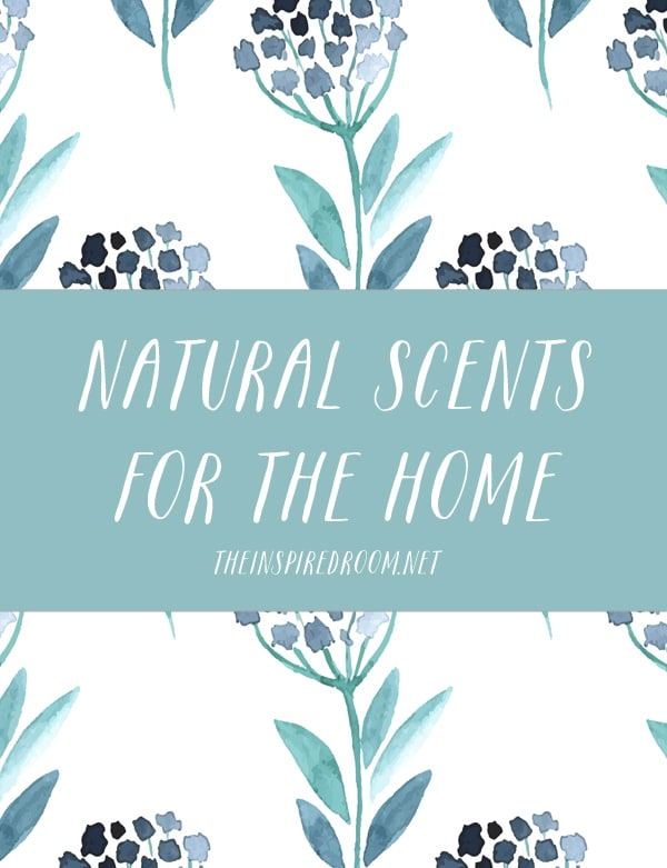 Natural Scents for the Home