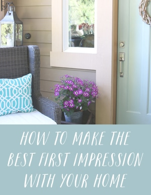 How to make the best first impression with your home - The Inspired Room