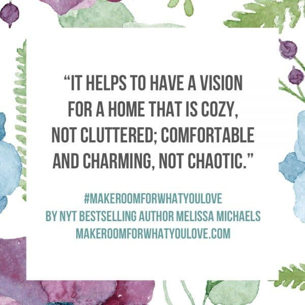 Inspiration from the new book Make Room for What You Love by Melissa Michaels of The Inspired Room