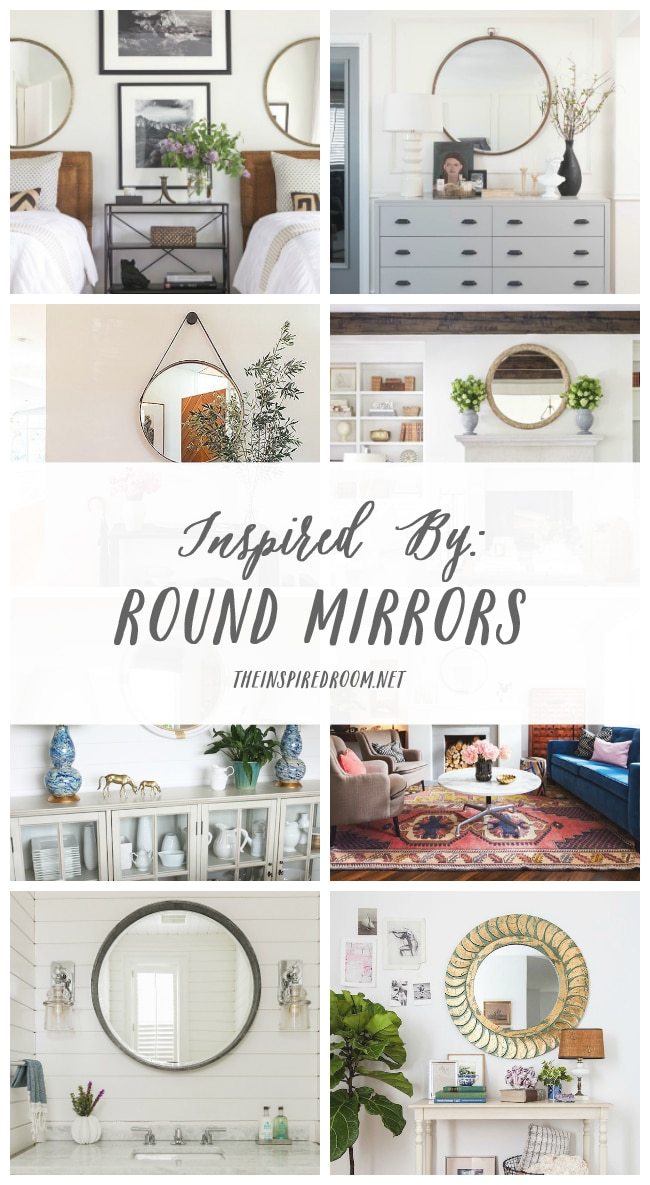 Inspired By: Round Mirrors