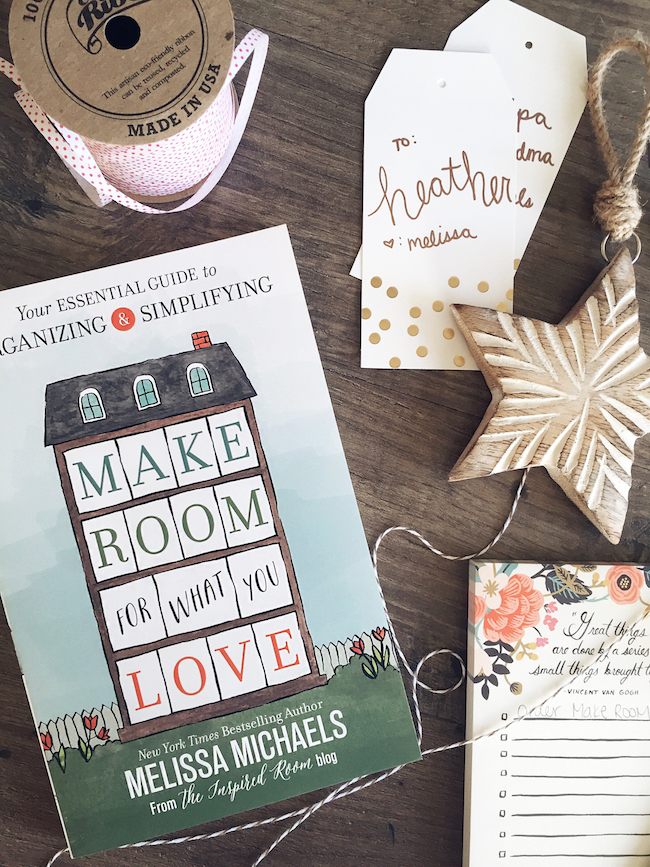 Make Room for What You Love - Your Essential Guide to Simplifying and Organizing - by NYT Bestselling Author of Love the Home You Have
