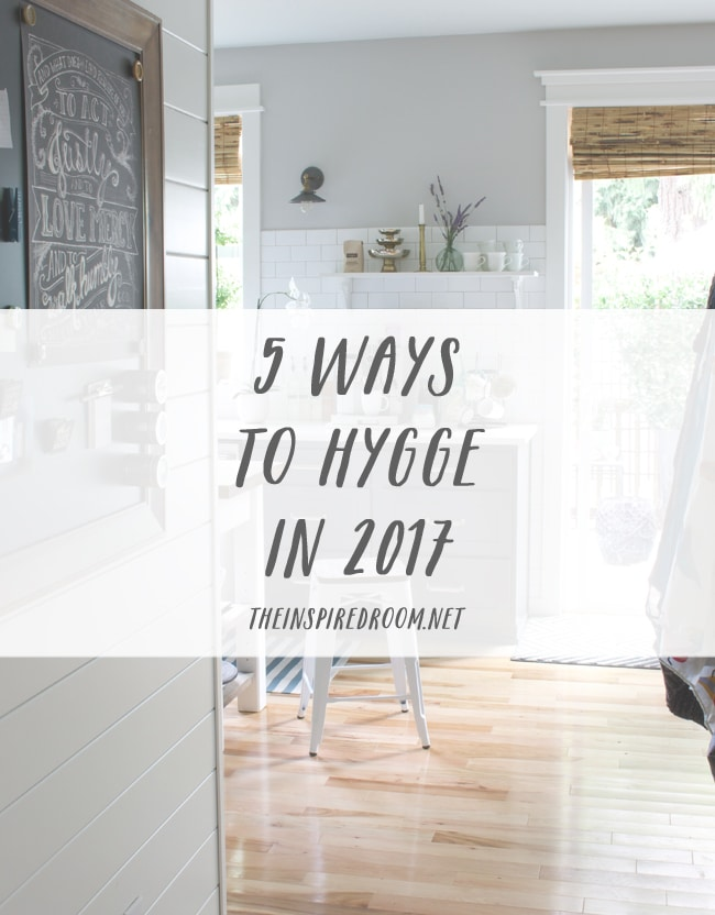 5 Ways to Hygge in 2017