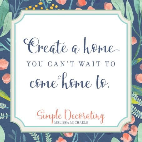 Create a Home You Can't Wait to Come Home To - Simple Decorating Book