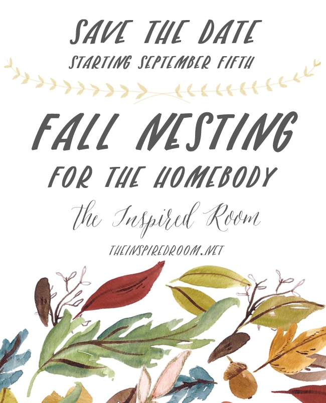 Save the Date: Fall Nesting for the Homebody