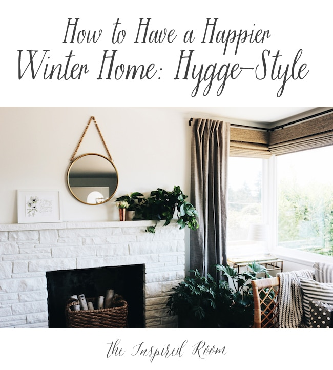 How to Have a Happier Winter Home: Hygge-Style