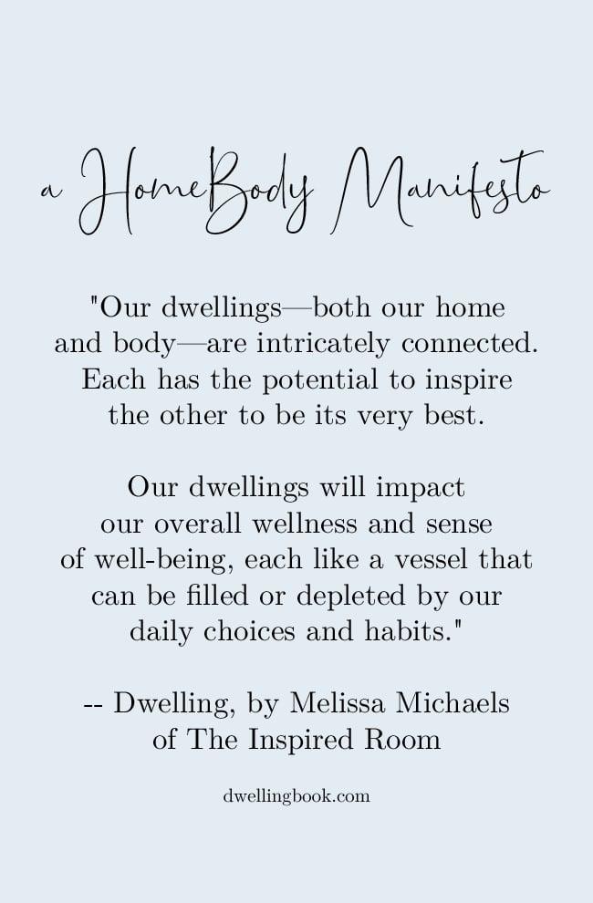 A HomeBody Manifesto