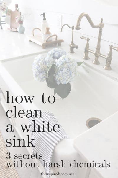 How to Clean A White Sink (3 secrets, without harsh chemicals)