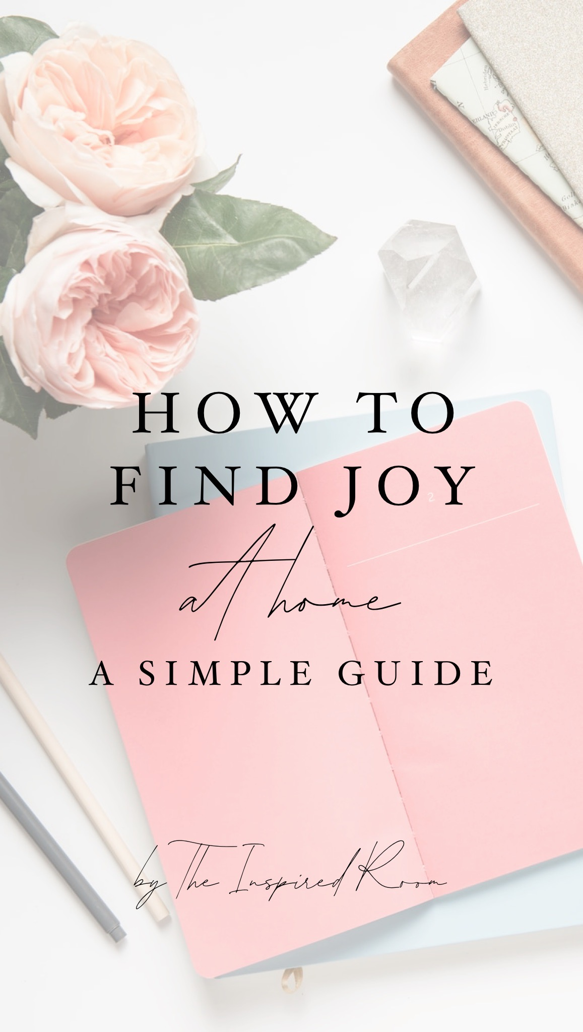 How To Find Joy At Home: A Simple Guide