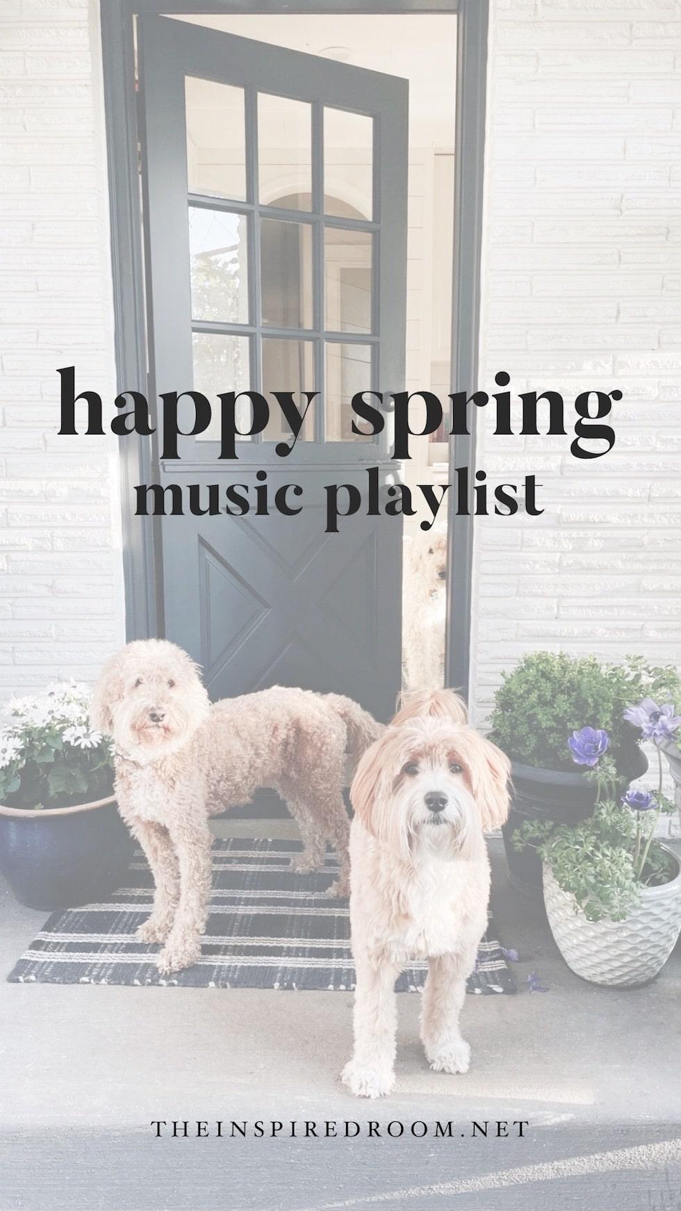 Happy Spring Music Playlist